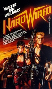 Hardwired, Walter Jon Williams, Tor, 1986, 356pp, ISBN 0812519175